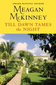 Till Dawn Tames the Night - Meagan McKinney pdf download