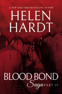 Blood Bond: 15 - Helen Hardt pdf download