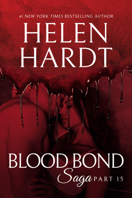 Blood Bond: 15 - Helen Hardt pdf download