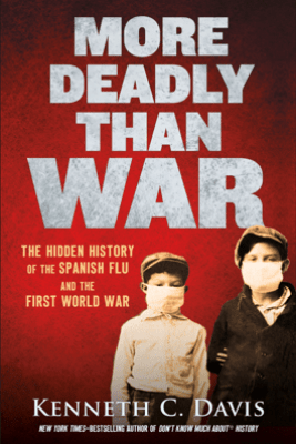 More Deadly Than War - Kenneth C. Davis
