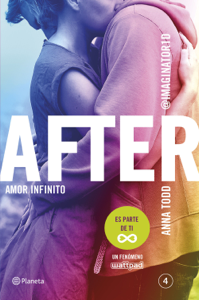 After. Amor infinito (Serie After 4) - Anna Todd pdf download