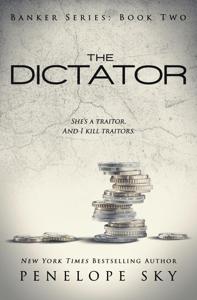 The Dictator - Penelope Sky pdf download
