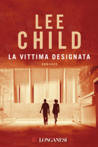 La vittima designata - Lee Child pdf download