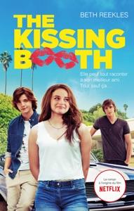 The Kissing Booth - Beth Reekles & Brigitte Hébert pdf download