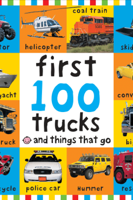 Big Board First 100 Trucks and Things That Go - Roger Priddy