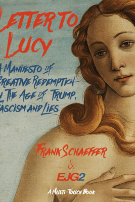 Letter to Lucy - Frank Schaeffer