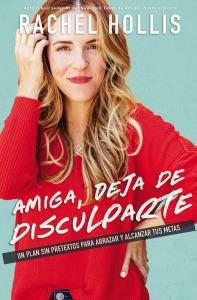 Amiga, deja de disculparte - Rachel Hollis pdf download