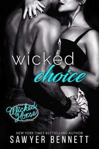 Wicked Choice - Sawyer Bennett pdf download