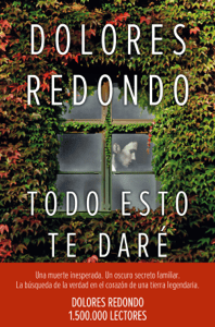 Todo esto te daré - Dolores Redondo pdf download