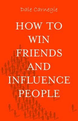 How to Win Friends and Influence People - Dale Carnegie pdf download