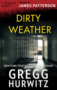 Dirty Weather - Gregg Hurwitz pdf download