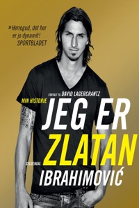 Jeg er Zlatan Ibrahimovic - David Lagercrantz pdf download