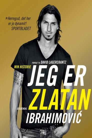 Jeg er Zlatan Ibrahimovic by David Lagercrantz pdf download