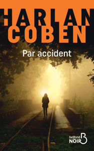 Par accident - Harlan Coben pdf download