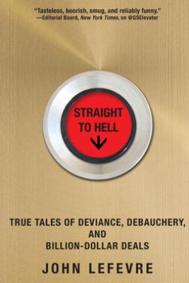 Straight to Hell - John LeFevre