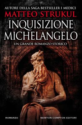 Inquisizione Michelangelo - Matteo Strukul pdf download