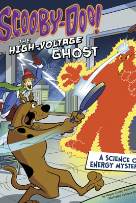 Scooby-Doo! A Science of Energy Mystery - Megan Cooley Peterson