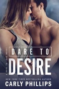 Dare to Desire - Carly Phillips pdf download