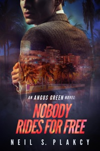 Nobody Rides for Free - Neil S. Plakcy pdf download