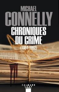 Chroniques du crime - Michael Connelly pdf download