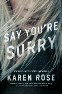 Say You're Sorry - Karen Rose pdf download