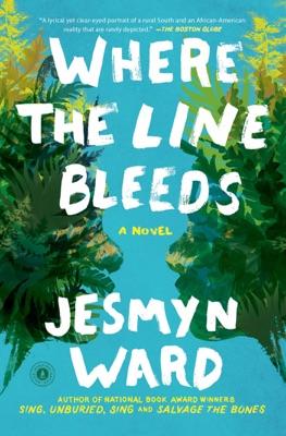 Where the Line Bleeds - Jesmyn Ward pdf download