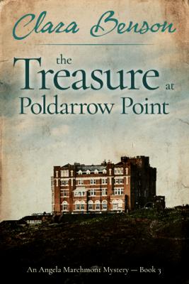 The Treasure at Poldarrow Point - Clara Benson