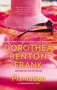 Plantation - Dorothea Benton Frank pdf download