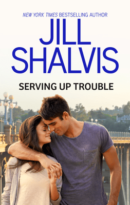 Serving Up Trouble - Jill Shalvis pdf download