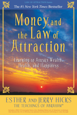 Money, and the Law of Attraction - Esther Hicks & Jerry Hicks