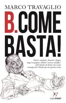 B. come Basta! - Marco Travaglio pdf download