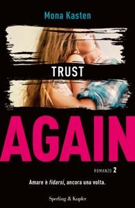 Trust Again (versione italiana) - Mona Kasten pdf download