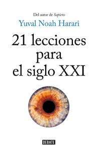 21 lecciones para el siglo XXI - Yuval Noah Harari pdf download
