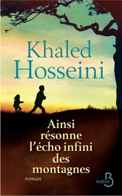 Ainsi résonne l'écho infini des montagnes - Khaled Hosseini pdf download