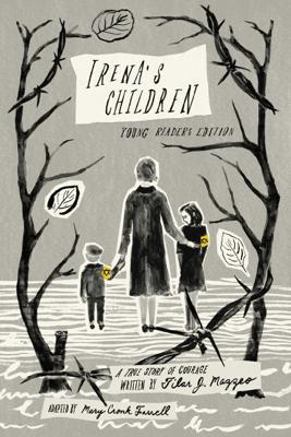 Irena's Children - Tilar J. Mazzeo