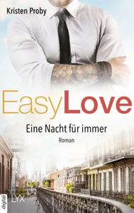 Easy Love - Eine Nacht für immer - Kristen Proby pdf download
