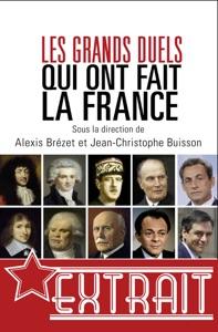 Les grands duels qui ont fait la France (extrait) - Collectif pdf download