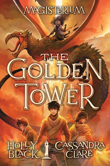 The Golden Tower (Magisterium #5) by Holly Black & Cassandra Clare PDF Download