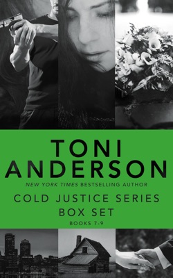 Cold Justice Series Box Set: Volume III - Toni Anderson pdf download