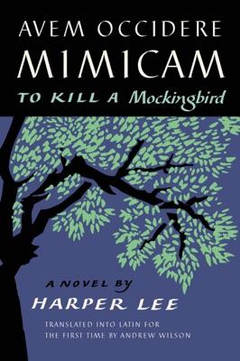 Avem Occidere Mimicam - Harper Lee pdf download