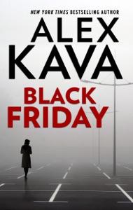 Black Friday - Alex Kava pdf download