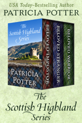 The Scottish Highland Series - Patricia Potter