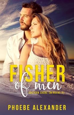 Fisher of Men - Phoebe Alexander pdf download