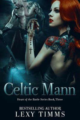 Celtic Mann - Lexy Timms