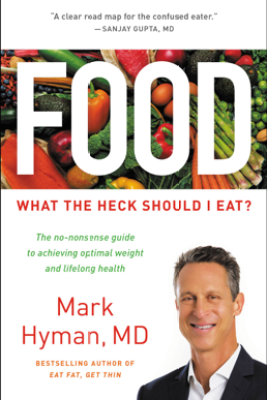 Food - Mark Hyman, M.D.