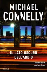 Il lato oscuro dell'addio - Michael Connelly pdf download