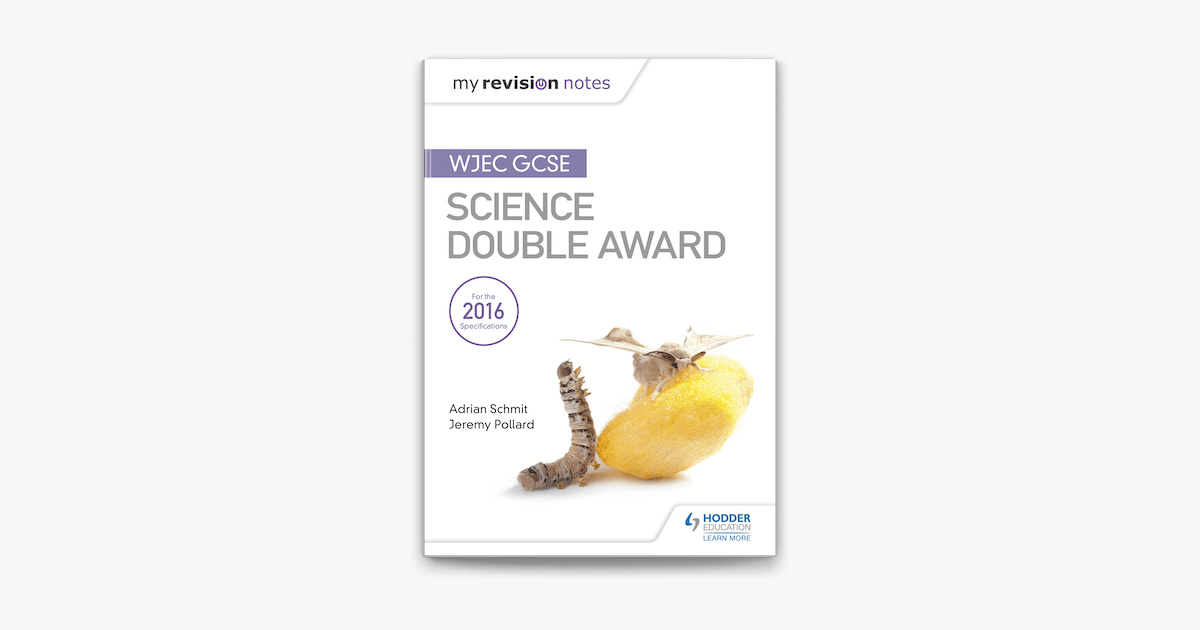 My Revision Notes: WJEC GCSE Science Double Award on