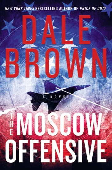 The Moscow Offensive by Dale Brown pdf download