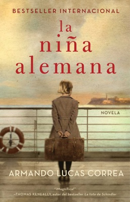 La niña alemana (The German Girl Spanish edition) - Armando Lucas Correa pdf download