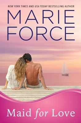 Maid for Love (Gansett Island Series, Book 1) - Marie Force pdf download